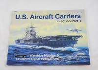 U.S. Aircraft Carriers in Action, Part 1 (Warships)
