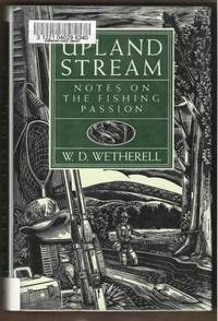 image of UPLAND STREAM Notes on the Fishing Passion