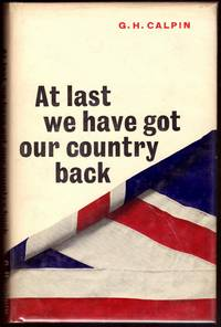 AT LAST WE HAVE GOT OUR COUNTRY BACK.