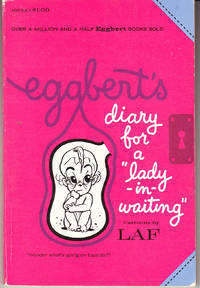 "Eggbert's Diary for a ""Lady in Waiting"""