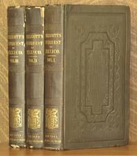 HISTORY OF THE CONQUEST OF MEXICO, WITH A PRELIMINARY VIEW OF THE ANCIENT MEXICAN CIVILIZATION....(3 VOL. SET - COMPLETE)