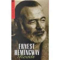 ERNEST HEMINGWAY READS