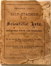 Professor Carey's Self-Teacher  in the Scientific Arts by  Prof. J.W Carey - Paperback - 1875 - from lizzyoung bookseller and Biblio.com