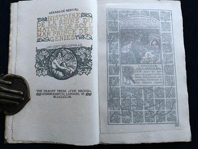 Gerard de Nerval, Illustrated by Lucien Pissarro. London Hammersmith, ERAGNY PRESS, for Les Cent Bib...