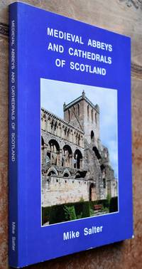 Medieval Abbeys and Cathedrals of Scotland