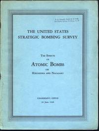 The Effects of Atomic Bombs on Hiroshima and Nagasaki. Chairman's Office. 30 June 1946. (1946)(1st ed.)