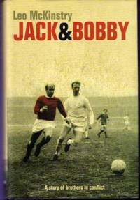 Jack and Bobby : A Story of Brothers in Conflict