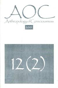 Anthropology of Consciousness [12(2)] 2001
