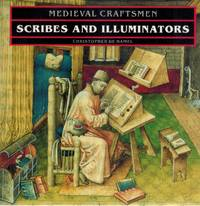 SCRIBES AND ILLUMINATORS by  Christopher De Hamel - Paperback - Reprint - 1992 - from Books On The Boulevard (SKU: 55878)