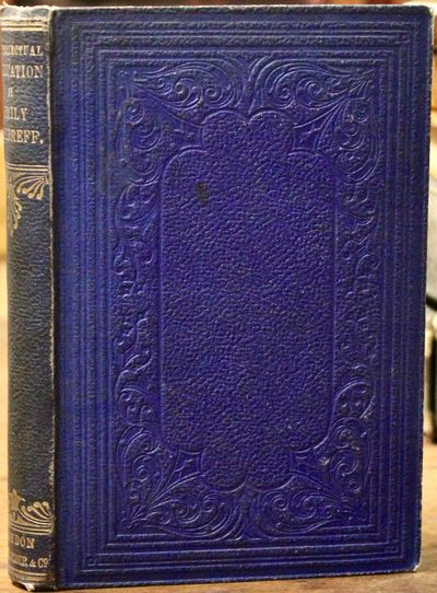 London: Smith, Elder and Co., 1862 Second edition. With a new preface by Shirreff in which she defen...