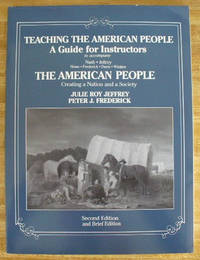 Teaching The American People A Guide For Instructors, Second Edition by Nash, Jeffry, et al by Nash, Jeffry, et al
