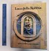 View Image 1 of 8 for Luca della Robbia Inventory #116582