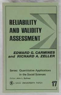 Reliability and Validity Assessment (Quantitative Applications in the Social Sciences # 17 07-017)