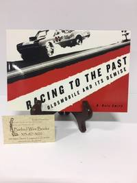 Racing To The Past: Oldsmobile and Its Demise