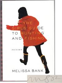 The Girls' Guide To Hunting and Fishing (Signed First Edition)