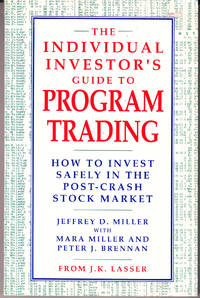The Individual Investor's Guide to Program Trading