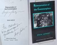 Reincarnation of the Commonplace by  Dixie Salazar - Paperback - Signed First Edition - 1999 - from Bolerium Books Inc., ABAA/ILAB (SKU: 243189)