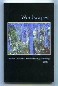 image of Wordcapes: British Columbia Youth Writing Anthology 2006