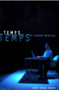 Temps The Many Faces of The Changing Workplace