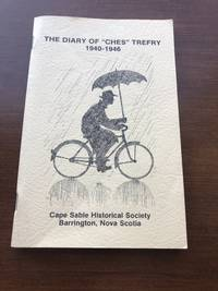 """THE DIARY OF """"CHES"""" TREFRY 1940-1946"""