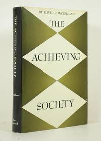 The Achieving Society by McClelland, David C - 1961