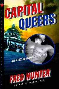 Capital Queers : An Alex Reynolds Mystery