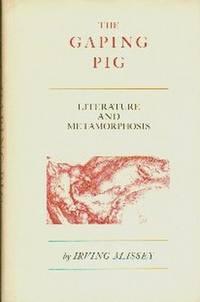 The Gaping Pig.  Literature And Metamorphosis