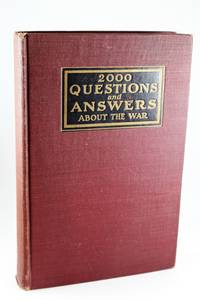 Two Thousand Questions and Answers About the War