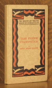 TSAR FYODOR IVANOVITCH (THE MOSCOW ART THEATRE SERIES OF RUSSIAN PLAYS)