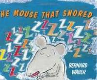 Mouse That Snored, The
