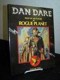 Dan Dare Pilot of the Future in Rogue Planet: Volume Two.