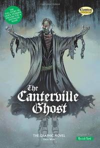 The Canterville Ghost The Graphic Novel: Quick Text (British English)