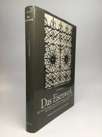 image of DAS EISENWERK: Die Kunstformen des Schmiedeeisens vom Mittelalter bis zum Ausgang des 18. Jahrhunderts