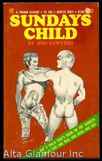 SUNDAY'S CHILD by  Rod Sawyers - 1973 - from Alta-Glamour Inc. (SKU: 83960)