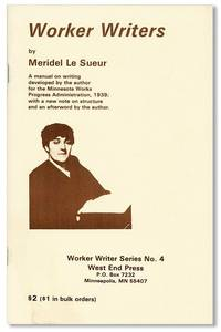 Worker Writers by  Meridel LE SUEUR - Paperback - First Thus - 1982 - from Lorne Bair Rare Books and Biblio.com