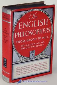 image of The English Philosophers from Bacon to Mill: The Golden Age of English  Philosophy (Modern Library Giant #G47.1)