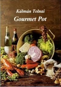 Gourmet Pot