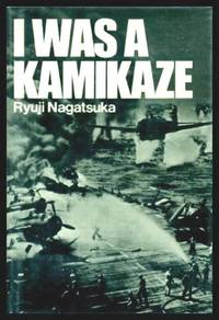 image of I WAS A KAMIKAZE - The Knights of the Divine Wind
