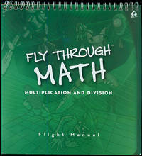 Fly Through Math: Multiplication and Division