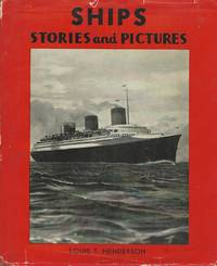 Ships, A Children's Picture Book of Ships and Stories About Them
