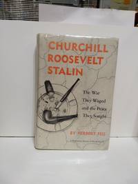 image of Churchill Roosevelt Stalin The War They Waged and the Peace They Sought