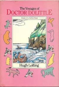 The Voyages of Dr. Dolittle (The Centenary Edition) by  Hugh Lofting - First Thus - 1988 - from Bookshelfillers and Biblio.com