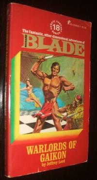 Blade Warlords of Gaikon (Heroic Fantasy Series 18)