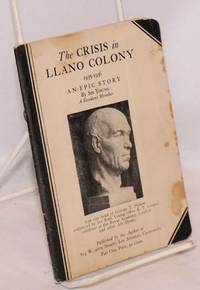 The crisis in Llano Colony, 1935-1936, an epic story