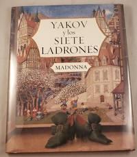 Yakov y los Siete Ladrones (Spanish Edition)