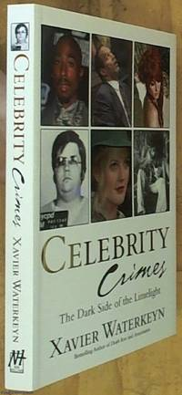 image of Celebrity Crimes: The Dark Side of the Limelight