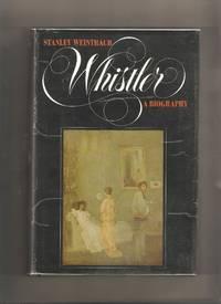 Whistler: A Biography