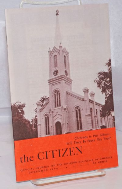 Jackson, MS: Citizens' Councils of America, 1976. Single issue of the slender digest-sized pro-segre...