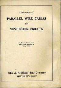 Construction of Parallel Wire Cables for Suspension Bridges