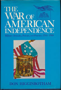 The War of American Independence: Military Attitudes, Policies, and Practice, 1763-1789
